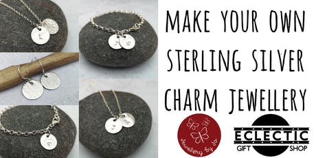 Make Your Own Sterling Silver Charm Jewellery tickets