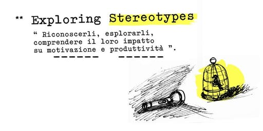 Exploring Stereotypes: riconoscerli, esplorarli e comprenderli