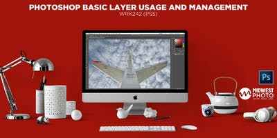 Photoshop Basic Layer Usage and Management-WRK242 (PS05)
