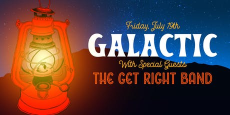 Galactic + The Get Right Band at Beech Mountain Resort tickets