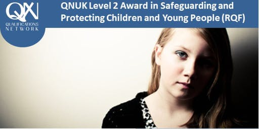 Level 2 Award in Safeguarding and Protecting Children and Young People (RQF)