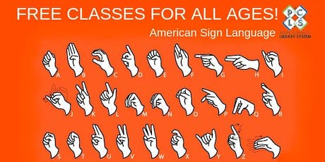 Free American Sign Language Classes for all ages tickets