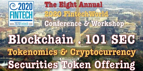 The 8th Annual Blockchain Securities Token Offering SEC & Tokenomics in  Washington DC. tickets