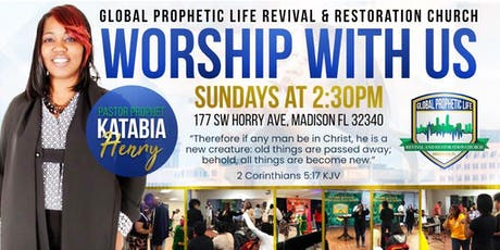 Global Prophetic Life Revival & Restoration Church tickets