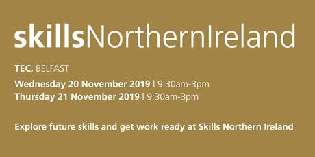 Skills Northern Ireland 2019- School / College Registration  tickets