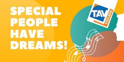 Special People Have Dreams - TAV College