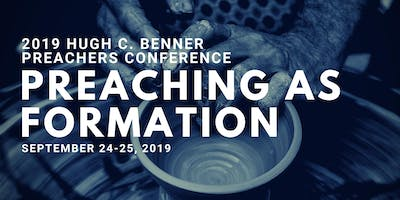 Preachers Conference 2019: Preaching as Formation