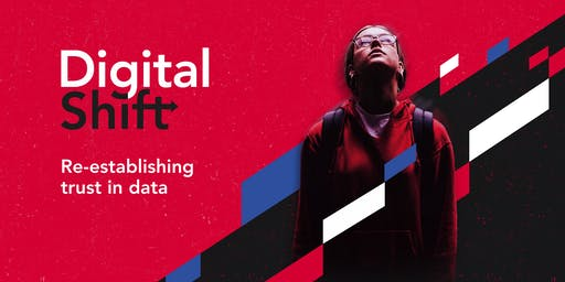 DigitalShift 2019: Re-establish trust in data