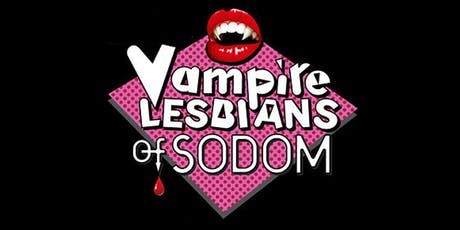 Vampire Lesbians of Sodom and Sleeping Beauty or Coma tickets