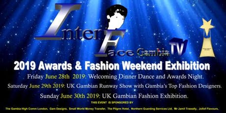 InterFace Gambia TV 2019 Award Night and UK's Gambian Fashion Exhibition Weekend  tickets