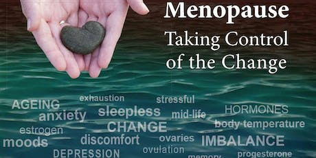 Menopause - Taking Control of the Change tickets