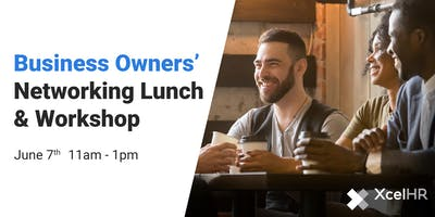 Business Owners' Networking Lunch & Workshop