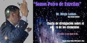 """""""Somos polvo de Estrellas"""" - Charla de Divulgación..."""