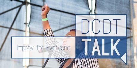 DCDT Talk: Improv for Everyone tickets