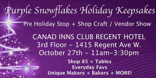 Purple Snowflakes Holiday Keepsakes - 2019 Craft / Vendor / Food / Show