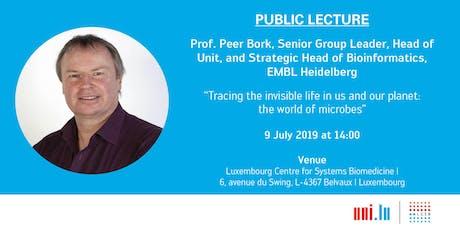 Public Lecture: Prof. Peer Bork, European Molecular Biology Laboratory Heidelberg billets