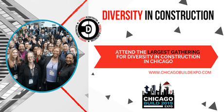 Diversity in Construction (Co-hosted with Chicago Build 2019) tickets