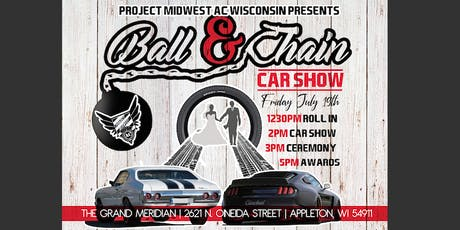 Project Midwest AC- WI Presents: Ball & Chain Car Show tickets