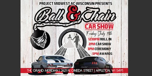 Project Midwest AC- WI Presents: Ball & Chain Car Show