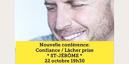 ST-JÉRÔME - Confiance / Lâcher-prise 15$