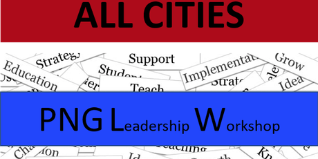 6/30/19 - ALL CHAPTERS - FREE PNG Leadership Workshop Event tickets
