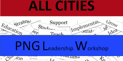 9/22/19 – ALL CITIES – PNG Leadership Training Event