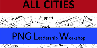 11/17/19 – ALL CITIES – PNG Leadership Training Event