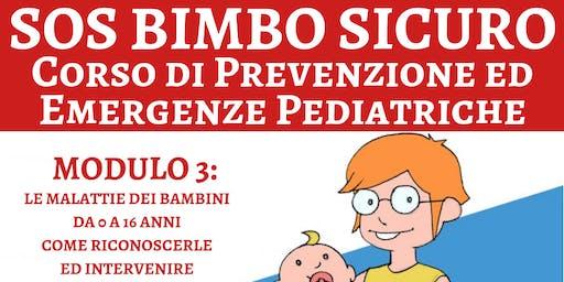 SOS Bimbo Sicuro: Corso di Prevenzione ed Emergenze Pediatriche - Modulo 3