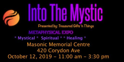 Into The Mystic Metaphysical Expo 2019