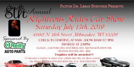 8th Annual Righteous Rides Car Show  tickets
