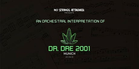 An Orchestral Rendition of Dr. Dre: 2001 - Munich Tickets
