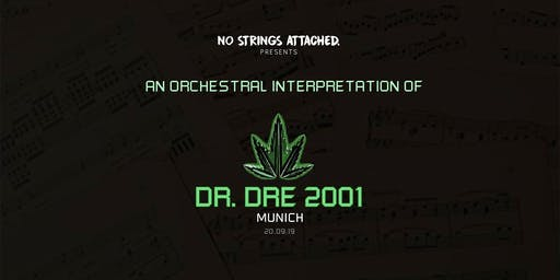 An Orchestral Rendition of Dr. Dre: 2001 - Munich