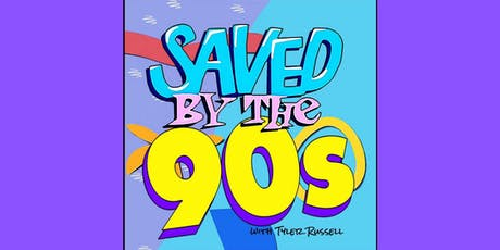 Saved by the 90s @ The Promontory tickets