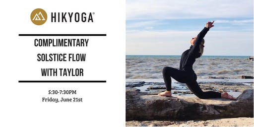 Complimentary Solstice Flow with Taylor from Hikyoga®