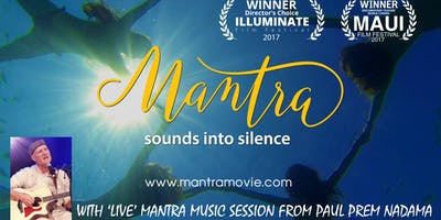 MANTRA MOVIE SCREENING with 'Live' Mantra session