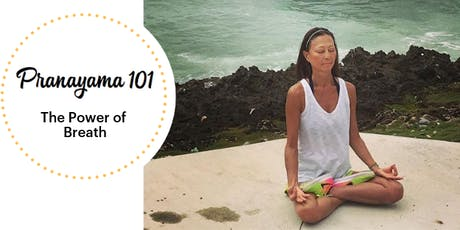 Pranayama 101: The Power of Breath tickets