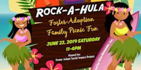 "Rock-A-Hula Picnic ""Celebrating Foster and Adoption Families"" tickets"