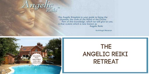 Angelic Reiki Retreat 1and 2