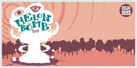 Melon Bomb tickets