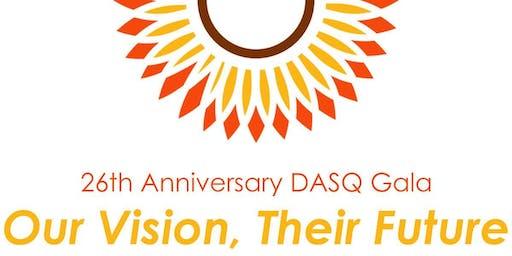 """DASQ 2019 Gala """"Our Vision, Their Future"""""""