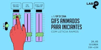 20/05 - OFICINA: GIFS ANIMADOS PARA INICIANTES NO LAB MUNDO PENSANTE