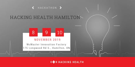 Hacking Health Hamilton | Hackathon 2019 tickets
