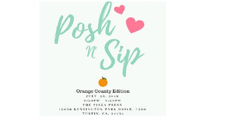 Posh and Sip Orange County tickets