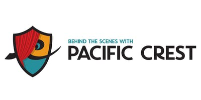 Behind the Scenes with Pacific Crest
