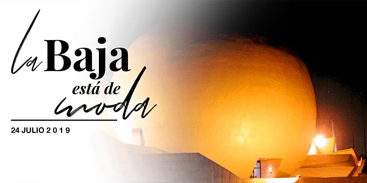 Imagen de La Baja está de Moda - Primera Edición Apertura