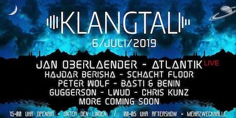 Klangtal-Openair mit Jan Oberlaender, Atlantik, Schacht-Floor uvm. Tickets