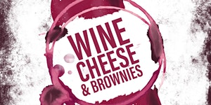 Wine, Cheese and Brownies to benefit Volunteers in...