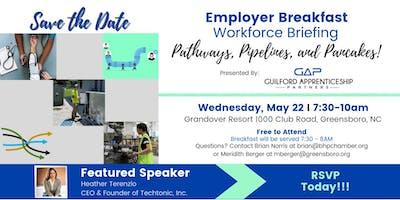 Employer Breakfast Workforce Briefing: Pathways, Pipelines and Pancakes