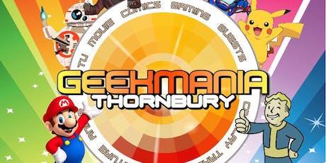 GEEKMANIA Thornbury tickets