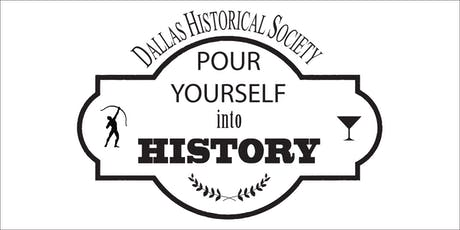 Pour Yourself into History with the Dallas Historical Society at Maple Landing  tickets